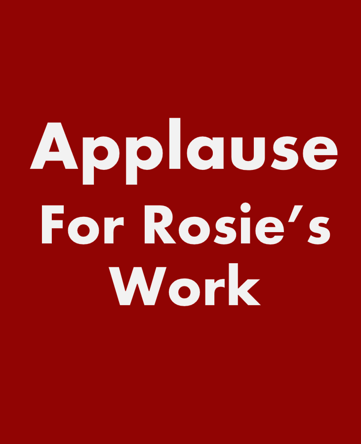 What they are saying about Rosie's work